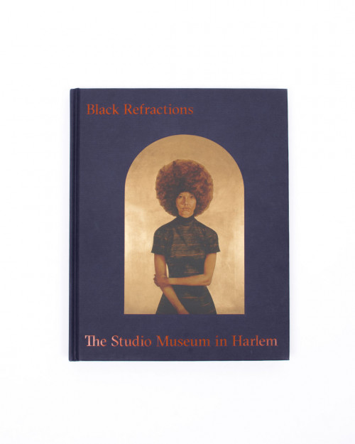 Black Refractions The Studio Museum in Harlem 978-0-8478-6638-0
