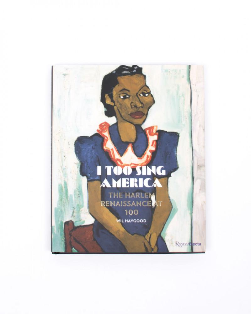 I Too Sing America 978-0-8478-6312-9