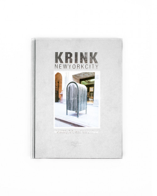 Krink New York city Rizzoli 978-0-8478-6793-6