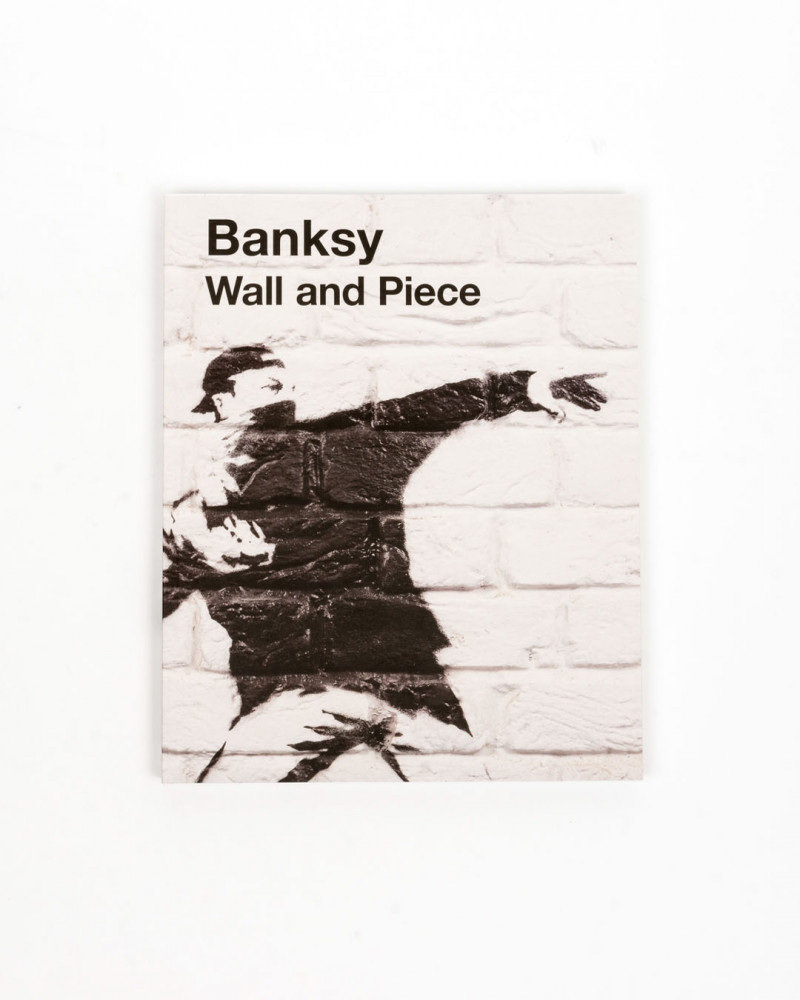BANKSY Wall and Piece 978-3-93956-609-0