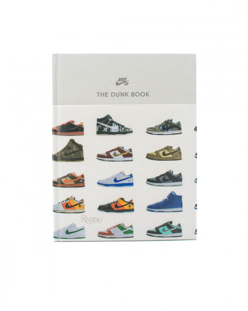 Nike SB The Dunk Book 978-0-8478-6669-4