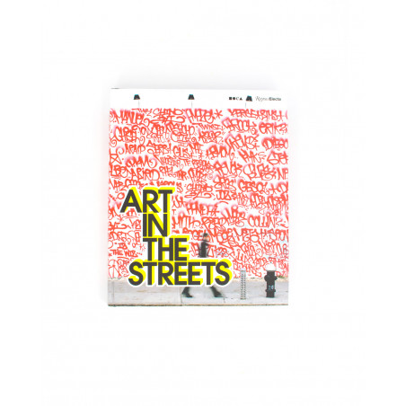 ART IN THE STREETS 978-0-8478-6975-6
